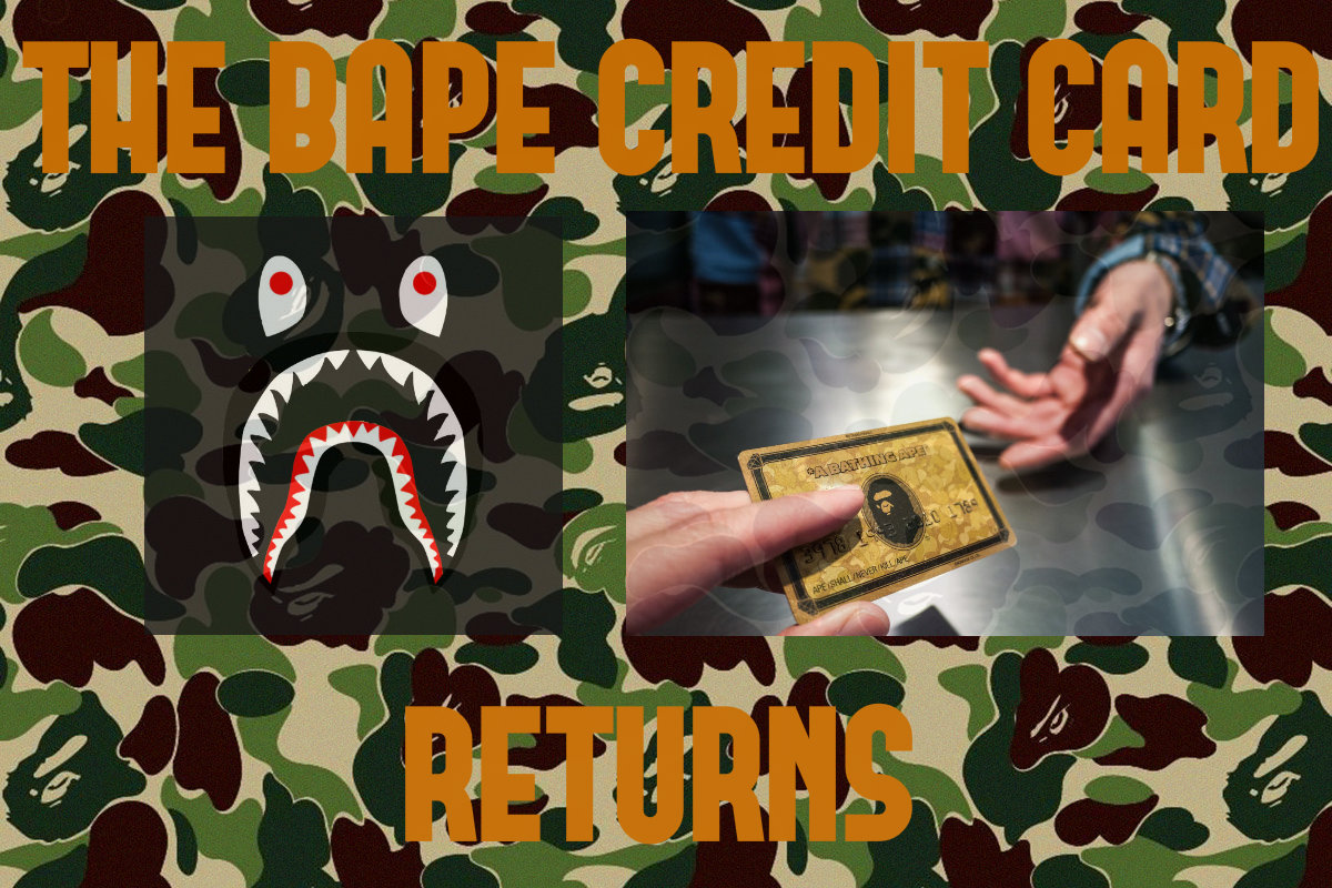 A Bathing Ape BAPE Credit Card Returns
